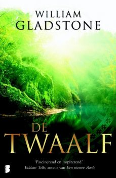 De Twaalf, William Gladstone