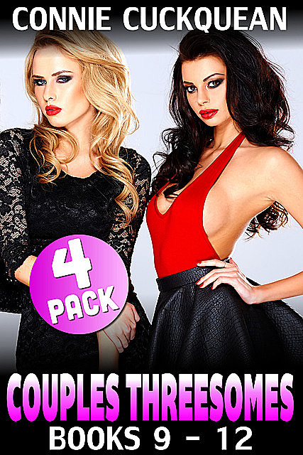 Couples Threesomes 4-pack : Books 9 to 12, Connie Cuckquean