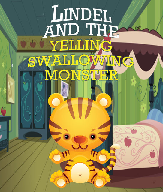 Lindel & the Yelling, Swallowing Monster, Speedy Publishing