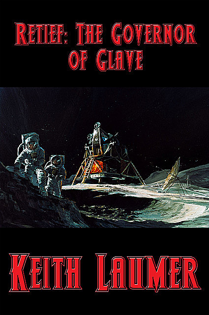 Retief: The Governor of Glave, Keith Laumer