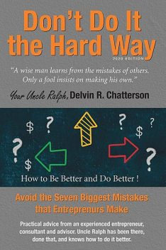 Don't Do It the Hard Way – 2020 Edition, Delvin Chatterson