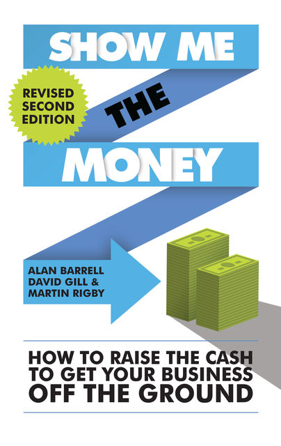 Show Me The Money, Alan Barrell, David Gill, Martin Rigby