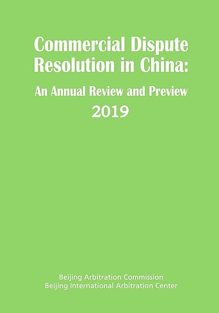Commercial Dispute Resolution in China, Beijing Arbitration Commission, Beijing International Arbitrati