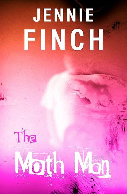 The Moth Man, Jennie Finch