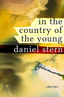 In the Country of the Young, Daniel Stern