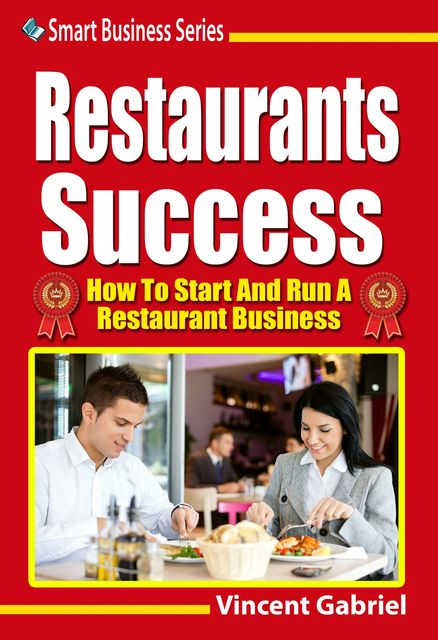 Restaurants Success, Vincent Gabriel