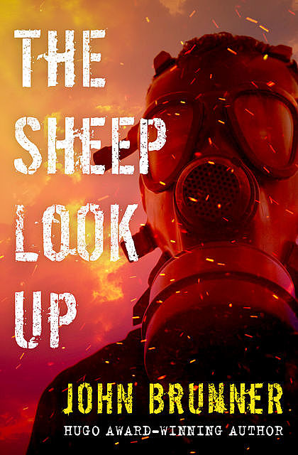 The Sheep Look Up, John Brunner