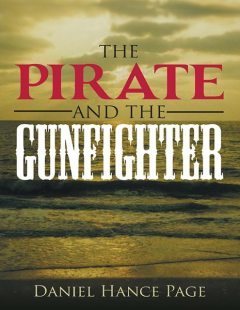 The Pirate and the Gunfighter, Daniel Hance Page