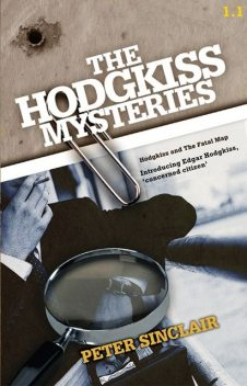 Hodgkiss and the Fatal Map, Peter Sinclair