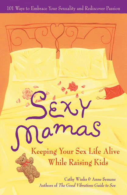 Sexy Mamas, Anne Semans, Cathy Winks