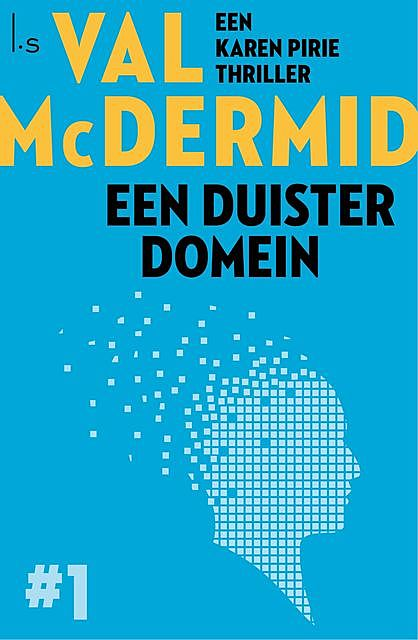 Een duister domein, Val McDermid