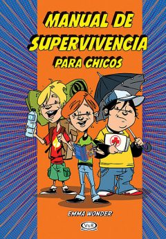 Manual de supervivencia para chicos, Emma Wonder