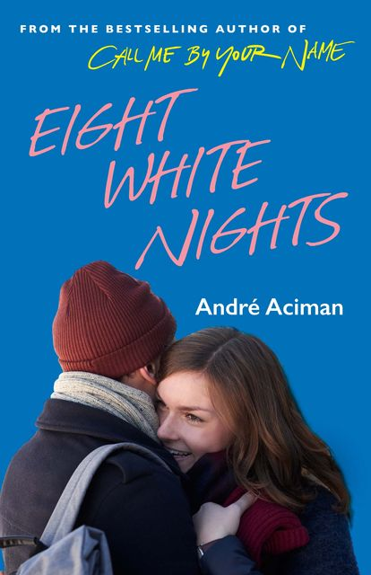 Eight White Nights, Andre Aciman