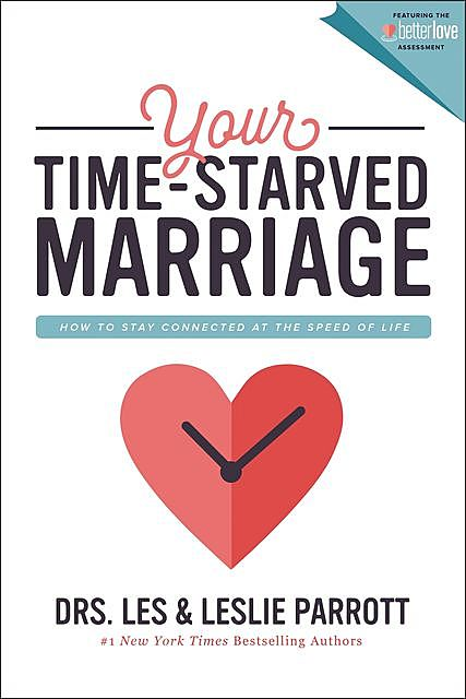 Your Time-Starved Marriage, Leslie Parrott, Les Parrott