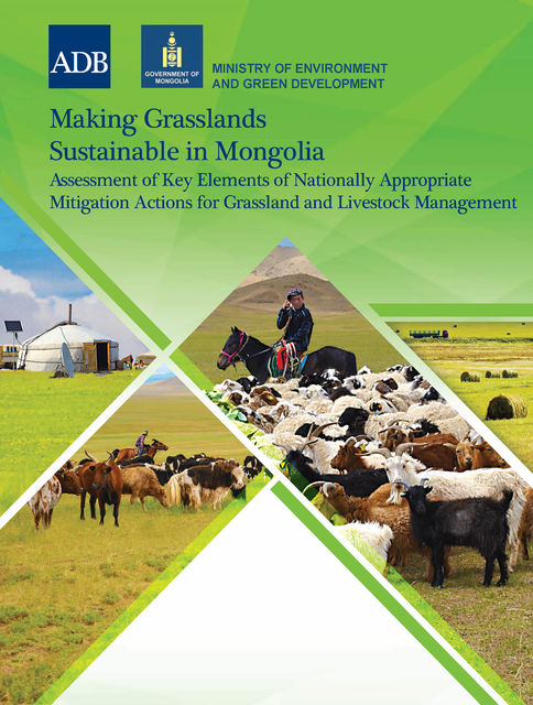 Making Grasslands Sustainable in Mongolia, Asian Development Bank
