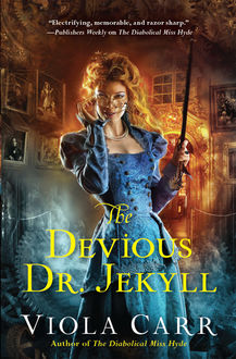 The Devious Dr. Jekyll, Viola Carr