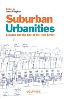 Suburban Urbanities, Laura Vaughan