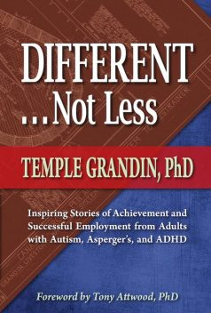 Different Not Less, Temple Grandin
