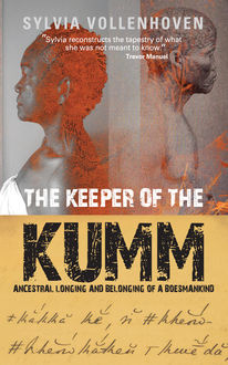 The Keeper of the Kumm, Sylvia Vollenhoven