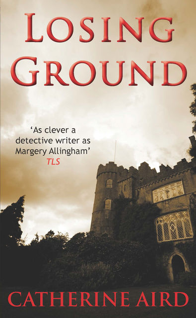 Losing Ground, Catherine Aird