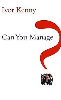 Can You Manage?, Ivor Kenny
