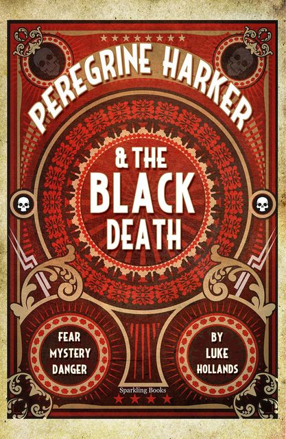 Peregrine Harker & The Black Death, Luke Hollands