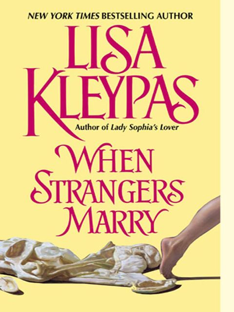 When Strangers Marry, Lisa Kleypas