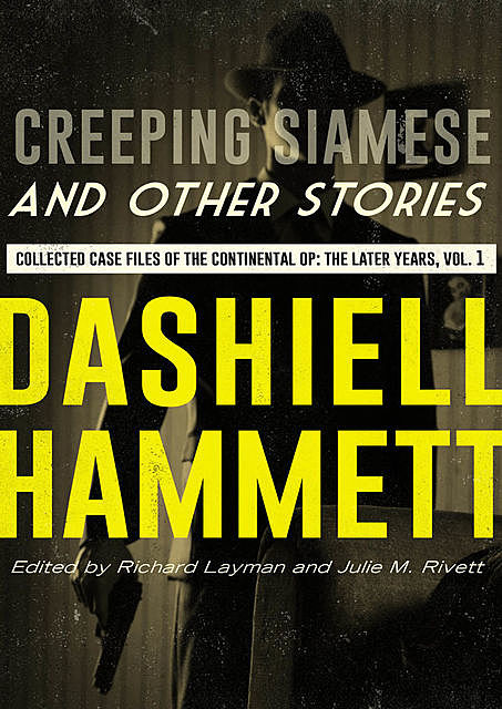 Creeping Siamese and Other Stories, Dashiell Hammett