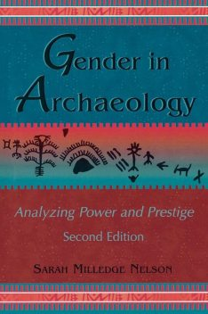 Gender in Archaeology, Sarah Nelson