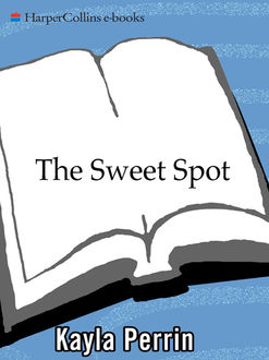 The Sweet Spot, Kayla Perrin