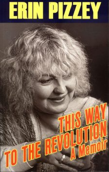 This Way To The Revolution, Erin Pizzey