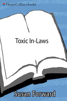 Toxic In-Laws, Susan Forward