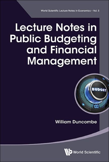 Lecture Notes in Public Budgeting and Financial Management, William Duncombe