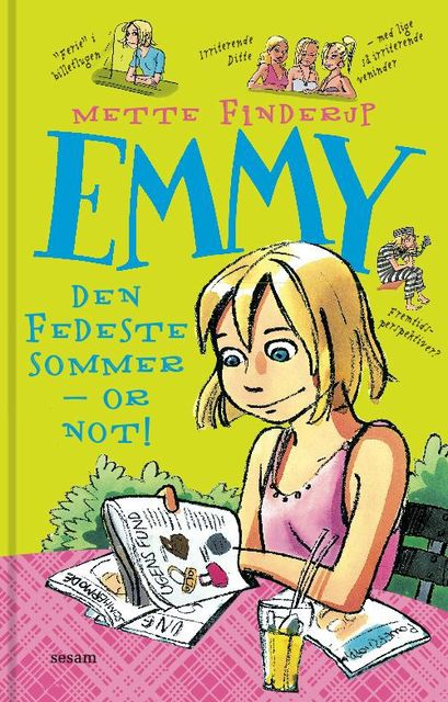 Emmy 3 – Den fedeste sommer – or not, Mette Finderup