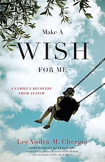 Make a Wish for Me, LeeAndra Chergey