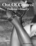 Out of Control, Dalyne Micerry