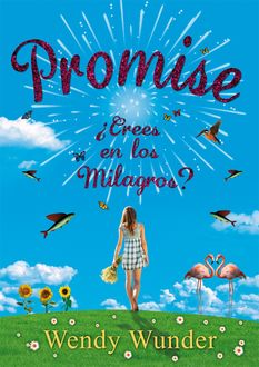 Promise, Wendy Wunder