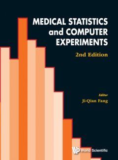 Medical Statistics and Computer Experiments, Ji-Qian Fang with Yongyong Xu, Songlin Yu