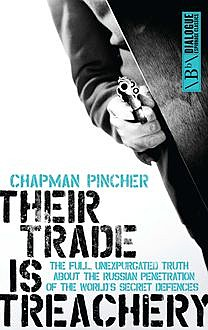 Their Trade is Treachery, Harry Champan Pincher