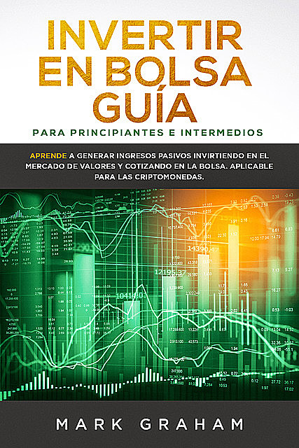 Invertir en Bolsa Guía, Mark Graham