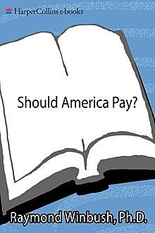 Should America Pay, Raymond Winbush