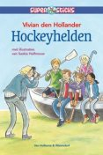 Hockeyhelden, Hollander Den