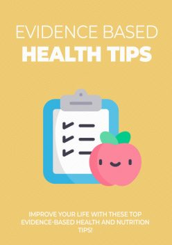 Evidence Based Health Tips, Kate Fit