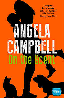 On the Scent (Book 1), Angela Campbell