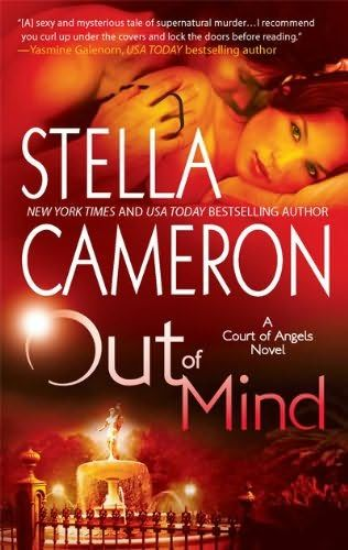 Out of Mind, Stella Cameron