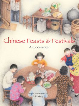 Chinese Feasts & Festivals, S.C. Moey