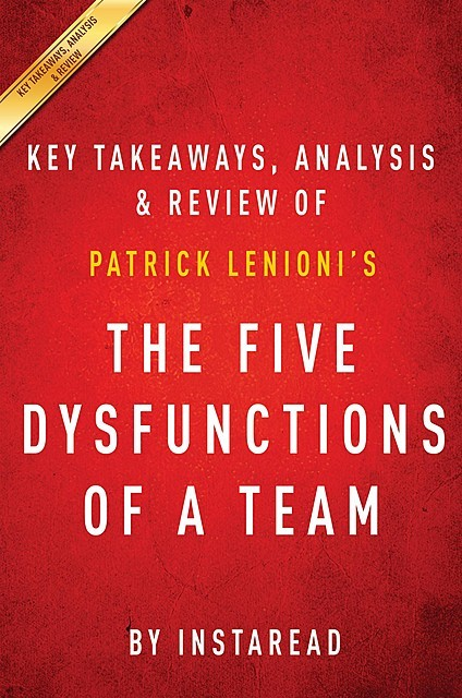 The Five Dysfunctions of a Team, Instaread