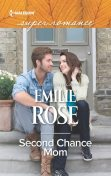Second Chance Mom, Emilie Rose