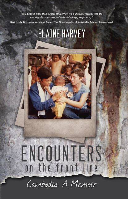 Encounters on the Front Line, Elaine Harvey