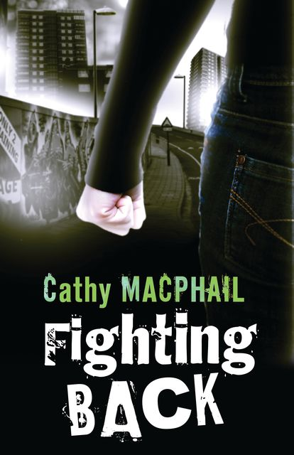 Fighting Back, Cathy MacPhail